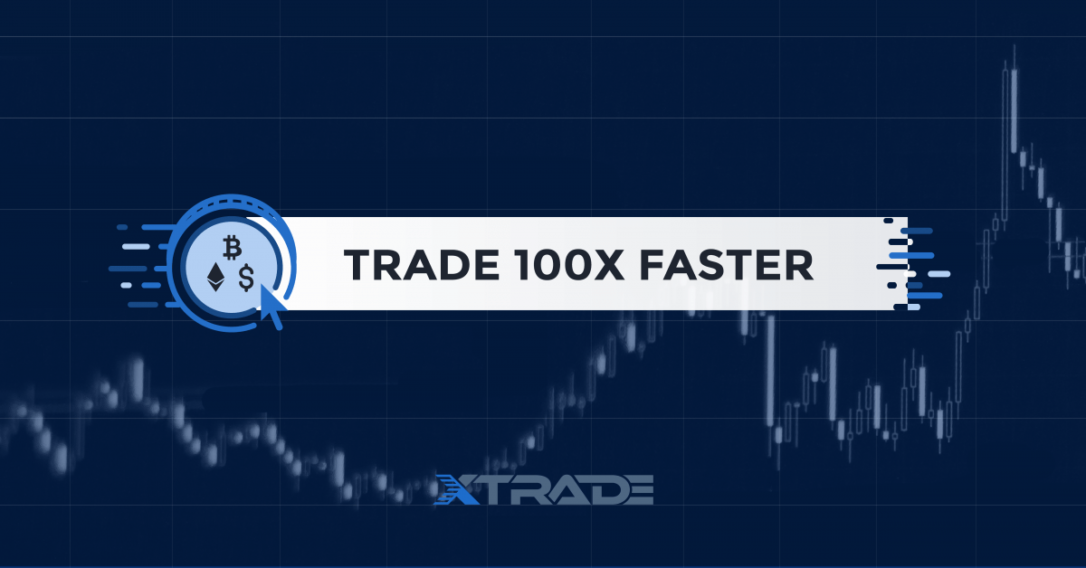 trade faster with xtrd exchange